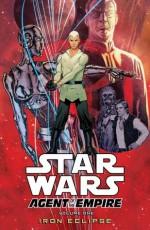 Star Wars: Agent of the Empire-Iron Eclipse - John Ostrander, Stephane Roux, Stéphane Créty, Julien Hugonnard-Bert, Wes Dzioba