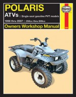 Polaris ATVs Haynes Repair Manual 1998 thru 2007: 250cc thru 800cc - Alan Ahlstrand