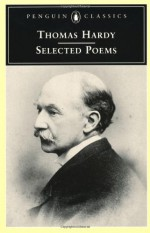 Selected Poems - Thomas Hardy, Robert Mezey