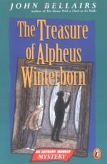 The Treasure of Alpheus Winterborn - John Bellairs, Judith Gwyn Brown