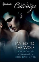 Mated to the Wolf - Bonnie Vanak
