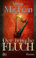 Der irische Fluch: Roman (German Edition) - Shona MacLean, Susanne Goga-Klinkenberg