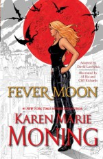 Fever Moon: The Fear Dorcha - Karen Marie Moning, Al Rio, David Lawrence, Cliff Richards