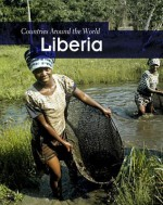 Liberia (Countries Around the World) - Robin S. Doak