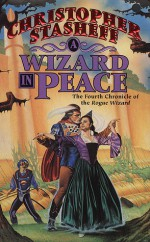 A Wizard in Peace - Christopher Stasheff
