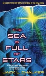 The Sea is Full of Stars - Jack L. Chalker
