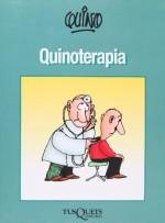 Quinoterapia (Spanish Edition) - Quino