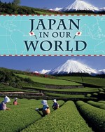 Japan in Our World - Jim Pipe