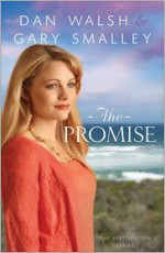 The Promise - Dan Walsh, Gary Smalley