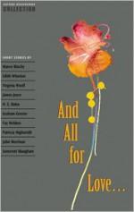 And All for Love... - Diane Mowat, Jennifer Bassett, H.G. Widdowson