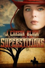 Superstitions - J. Carson Black