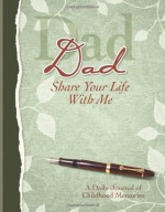 Dad, Share Your Life With Me Heirloom Edition - Kathleen Lashier, Cq Products