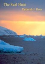 The Seal Hunt - Deborah J. Ross