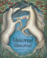 Unicorns! Unicorns! - Geraldine McCaughrean, Sophie Windham