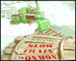 Slow Train to Oxmox - Kurt Cyrus