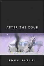After the Coup - John Scalzi