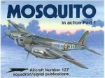 de Havilland Mosquito in action Part 1 - Aircraft No. 127 - Jerry Scutts, Don Greer, Tom Tullis