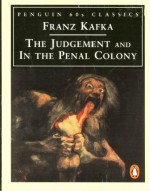 The Judgement and In the Penal Colony - Franz Kafka