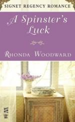 A Spinster's Luck: Signet Regency Romance (InterMix) - Rhonda Woodward