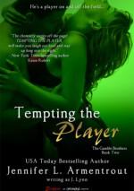 Tempting the Player - J. Lynn
