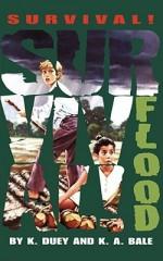 Flood: Mississippi 1927 - Kathleen Duey, K. A. Bale