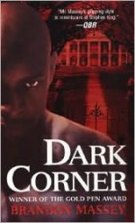 Dark Corner - Brandon Massey