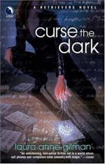 Curse the Dark - Laura Anne Gilman
