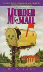 Murder By Mail - M.D. Lake