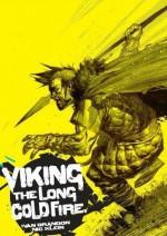 Viking: The Long Cold Fire (Vol.1) - Ivan Brandon, Nic Klein