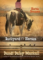 Horse Dreams - Dandi Daley Mackall
