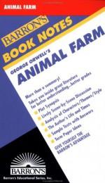 George Orwell's Animal Farm (Barron's Book Notes) - David Ball