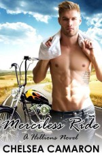 Merciless Ride - Chelsea Camaron