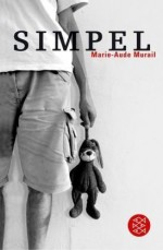 Simpel - Marie-Aude Murail, Tobias Scheffel