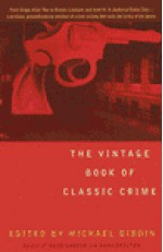 The Vintage Book of Classic Crime - Michael Dibdin