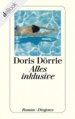 Alles inklusive (German Edition) - Doris Dörrie