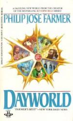 Dayworld - Philip José Farmer