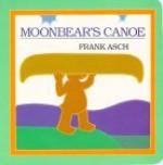 Moonbear's Canoe - Frank Asch