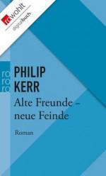 Alte Freunde - neue Feinde: Ein Fall für Bernhard Gunther (German Edition) - Philip Kerr, Hans J. Schütz