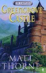 Greengrove Castle (39 Castles) - Matt Thorne