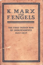 The First Indian War of Independence 1857-1859 - Karl Marx, Friedrich Engels