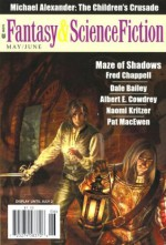 The Magazine of Fantasy & Science Fiction May/June 2012 - Jack Womack, Michael Alexander, Dale Bailey, Charles de Lint, James Sallis, Paul Di Filippo, Gordon Van Gelder, Fred Chappell, Naomi Kritzer, Albert E. Cowdrey