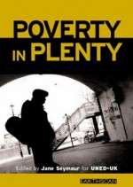 Poverty in Plenty: A human development report for the UK - Jane Seymour