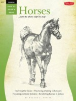 Drawing: Horses (How to Draw & Paint) - William F. Powell