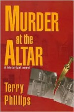 Murder at the Altar - Terry Phillips