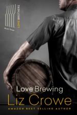 Love Brewing - Liz Crowe