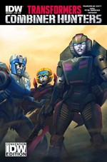 Transformers: Combiner Hunters Special Convention Edition SDCC 2015 - Sara Pitre-Durocher, Mairghread Scott, Casey Coller