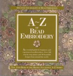 A to Z of Bead Embroidery - Sue Gardner