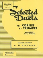 Selected Duets for Cornet or Trumpet: Volume 1 - Easy to Medium (Rubank Educational Library) - H. Voxman