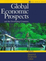 Global Economic Prospects and the Developing Countries 1998/99: Beyond Financial Crisis - World Bank Group, World Bank Group