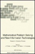 Mathematical Problem Solving and New Information Technologies - J. P. Ponte